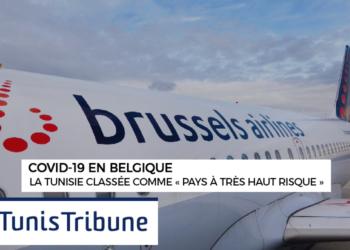 La Tunisie classée comme « pays à très haut risque » par la Belgique